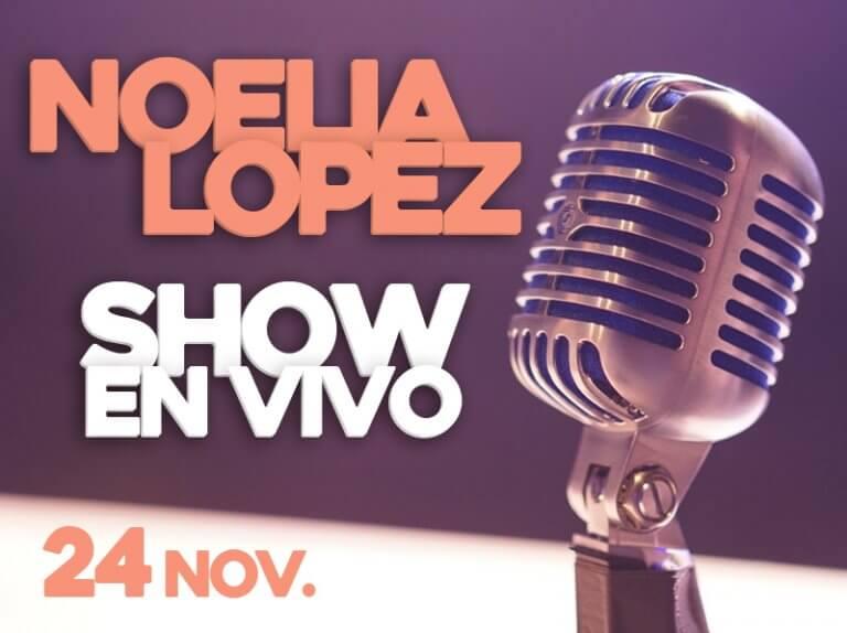 Noelia Lopez Show en Vivo