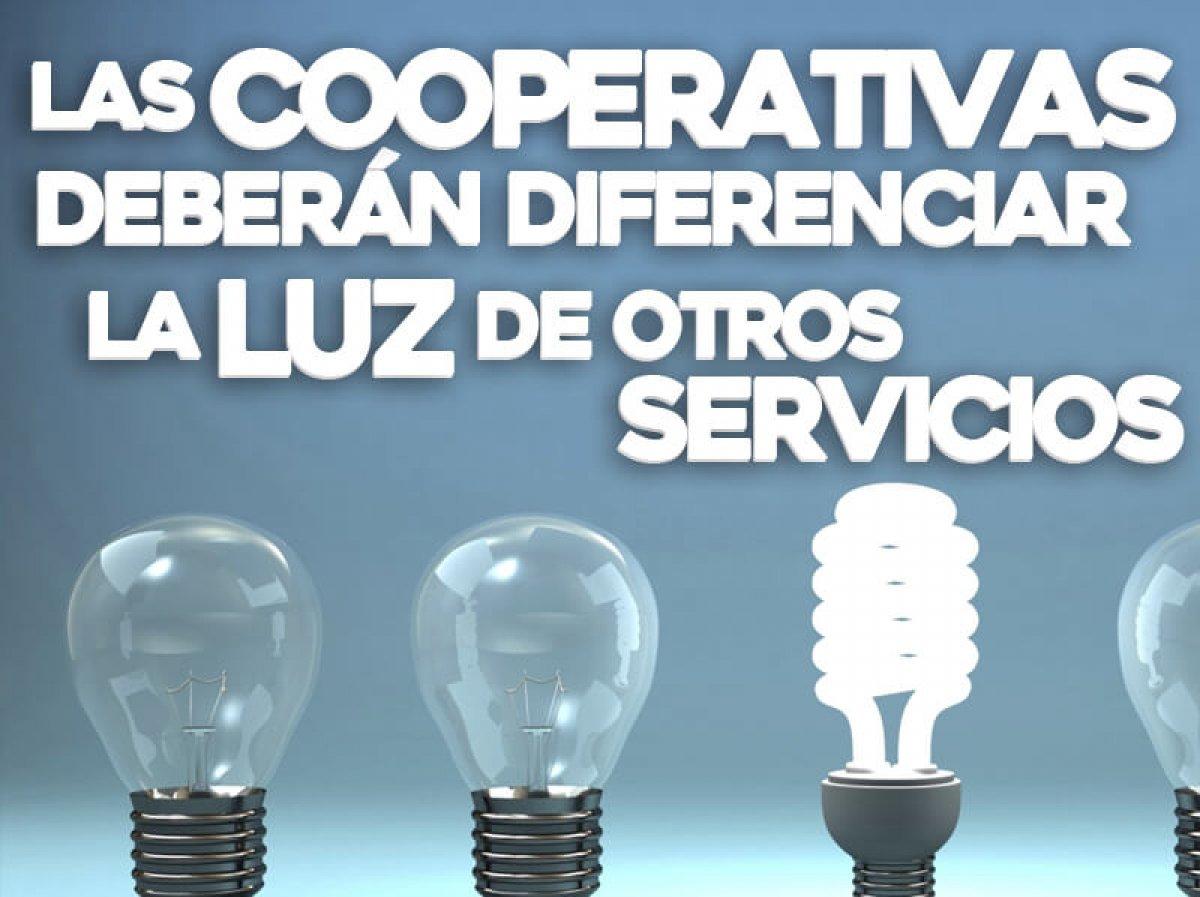 Las cooperativas deberán diferenciar la luz de otros servicios