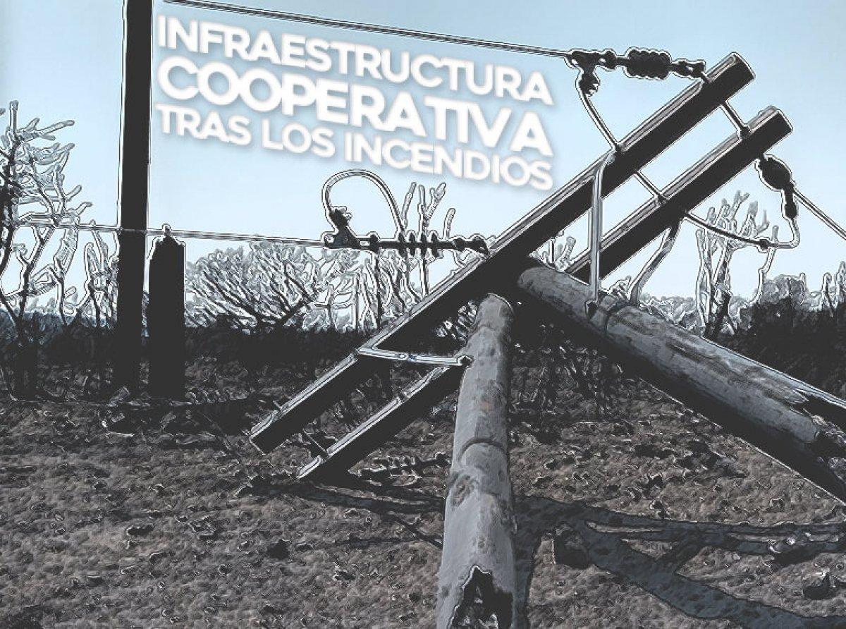 infraestructura cooperativa tras los incendios